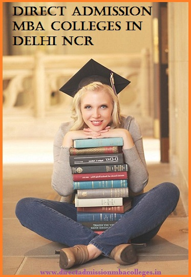 Direct Admission MBA colleges in Delhi NCR