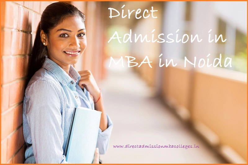 Direct Admission in MBA in Noida