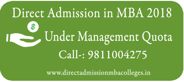Direct Admission in MBA 2018 Under Management Quota